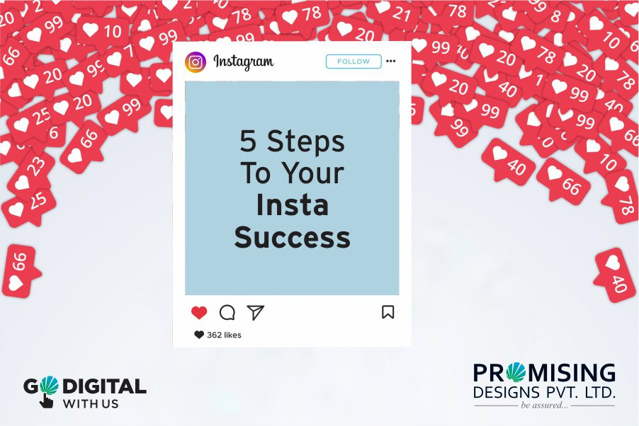 5 Steps To Your Insta-Success