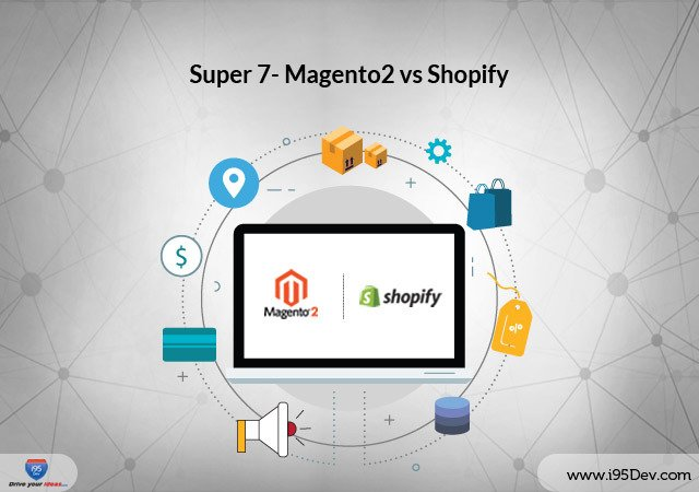 7 Key Features Comparison Between Magento 2 Vs Shopify