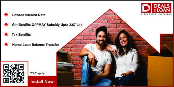 Benefits Of Taking Home Loan With Us – Dealsofloan