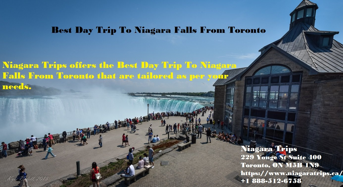Best Day Trip To Niagara Falls From Toronto