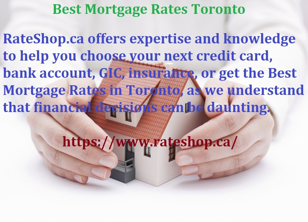 Best Mortgage Rates Toronto..