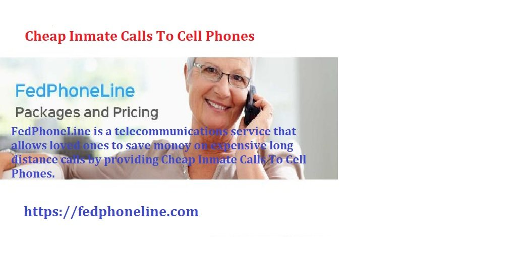 Cheap Inmate Calls To Cell Phones