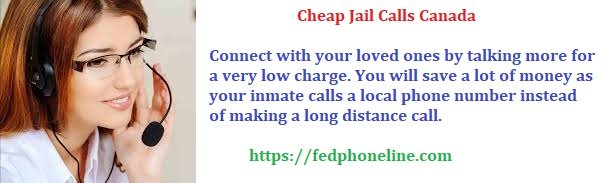 Cheap Jail Calls Canada