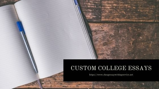 Consider These For Your Custom College Essays!