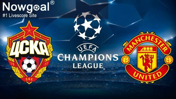 CSKA Moscow VS Manchester United Football Betting Tips UEFA Champions League