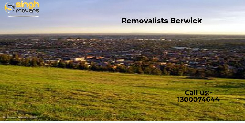 Friendly Removalists Berwick At An Affordable Price