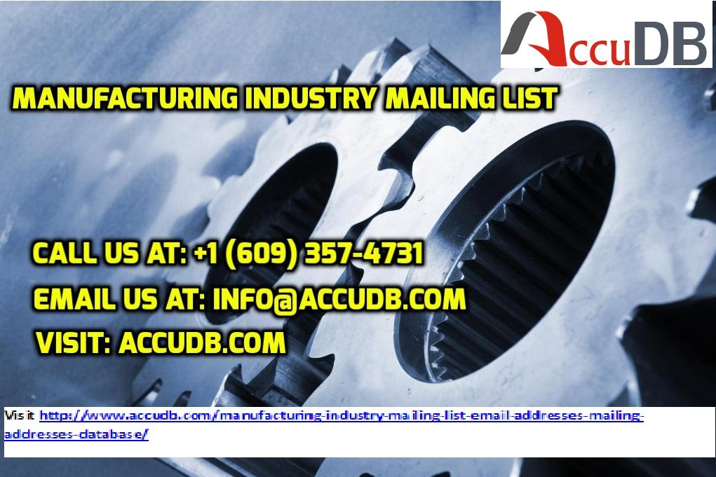 Get Best Quality Of Manufacturing Industry Email List With More Benefits And Counts At AccuDB. Grab It.