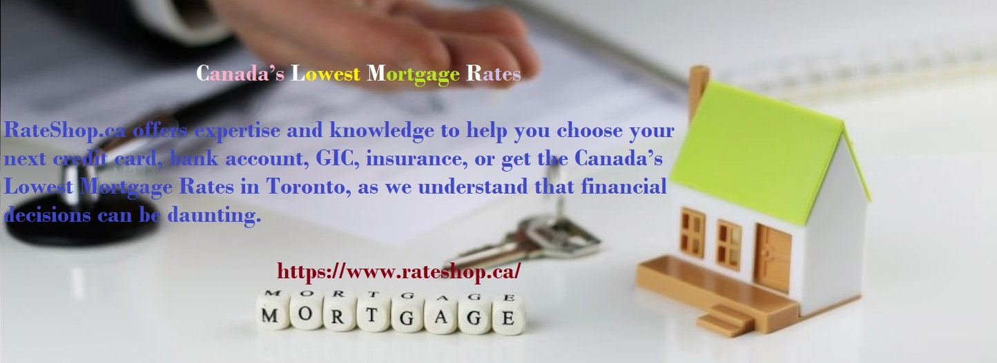 Guide To Getting Canada's Lowest Mortgage Rates