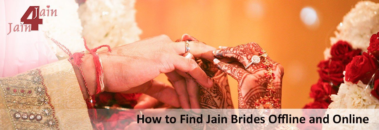 How To Find Jain Brides Offline And Online For Marriage?