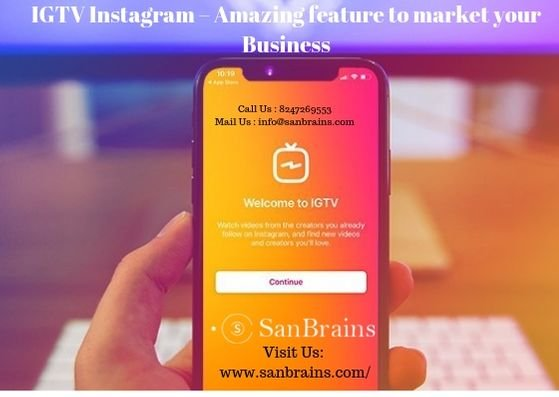 IGTV Instagram – Amazing Feature To Market Your Business