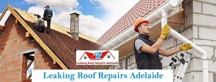 Leaking Roof Repairs Adelaide – How To Do It?