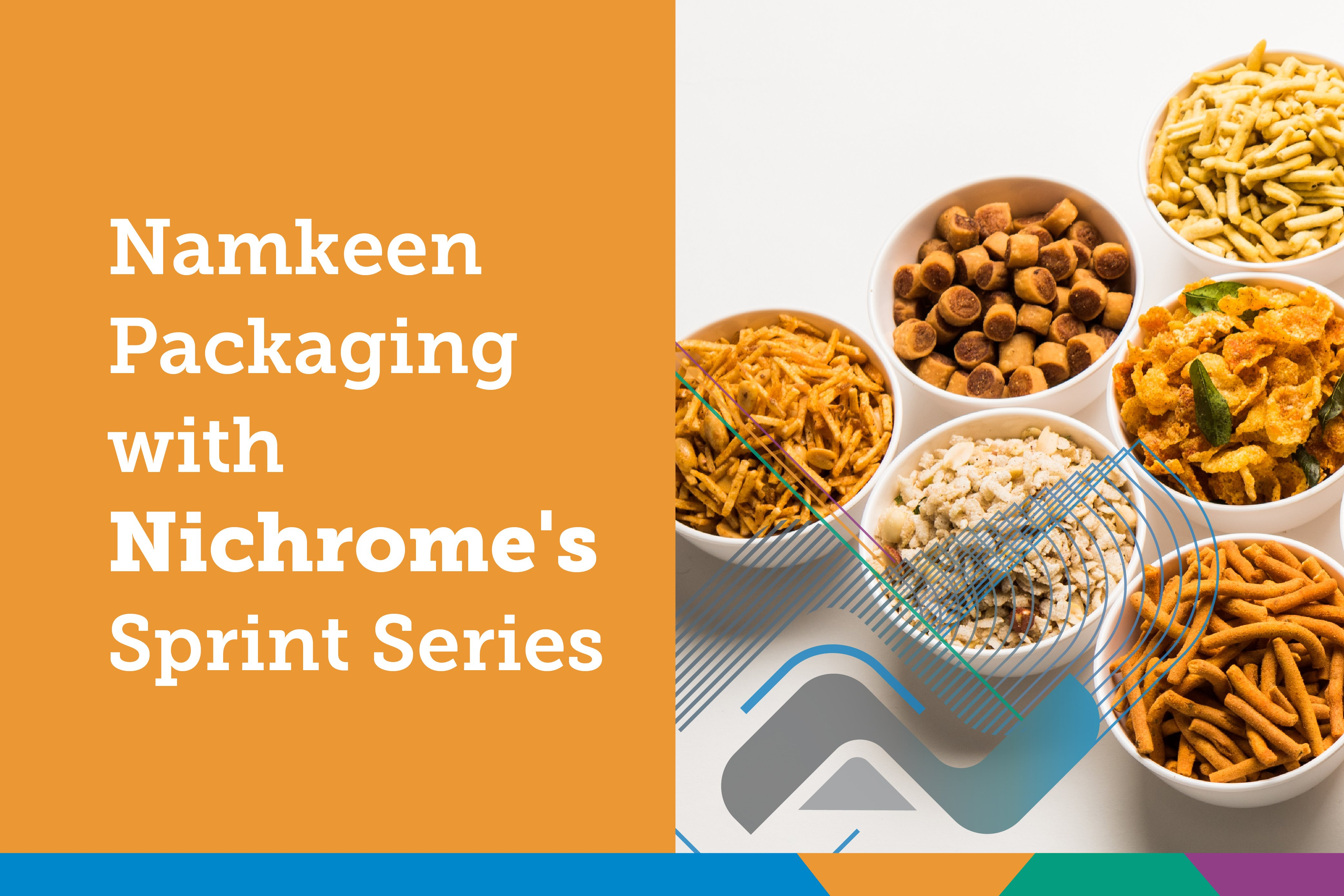 Namkeen Packaging With Nichrome's Sprint Series