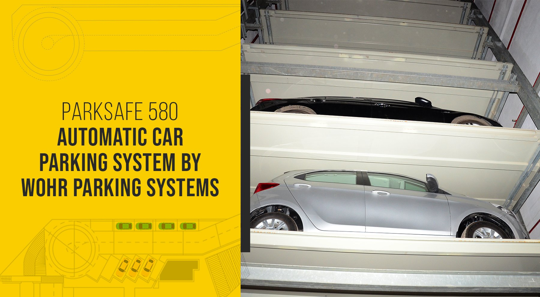 PARKSAFE 580 AUTOMATIC CAR PARKING SYSTEM BY WOHR PARKING SYSTEMS