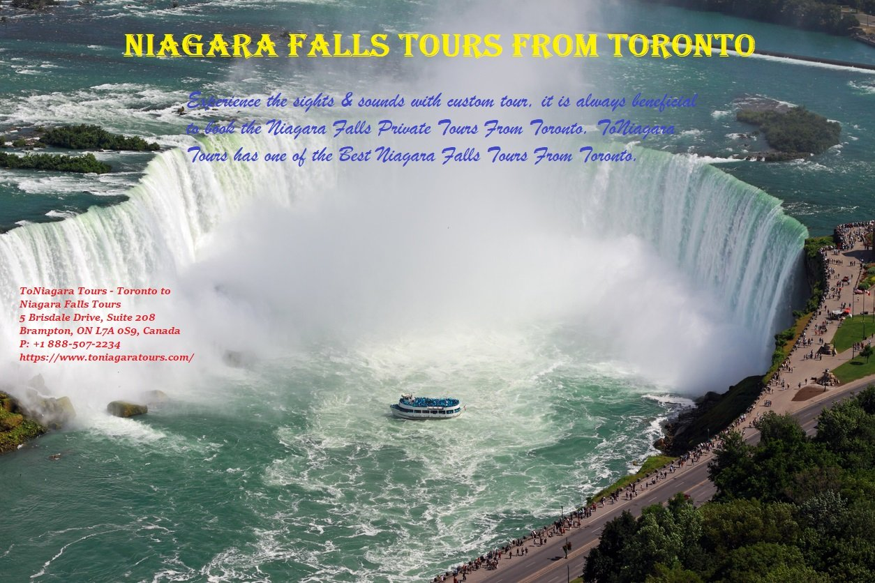 Plan A Memorable Niagara Falls Tours From Toronto