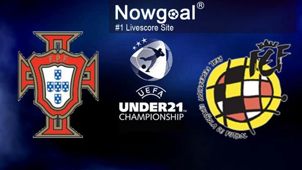 Portugal U21 VS Spain U21 Football Tips And Prediction UEFA European U-21 Football Championship