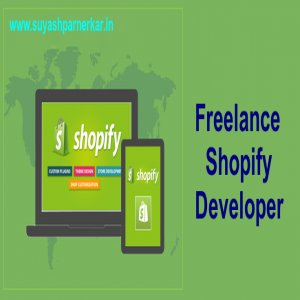 Accomplish Your Kind Of Website Goals With The Right Pick Of Shopify Developer!