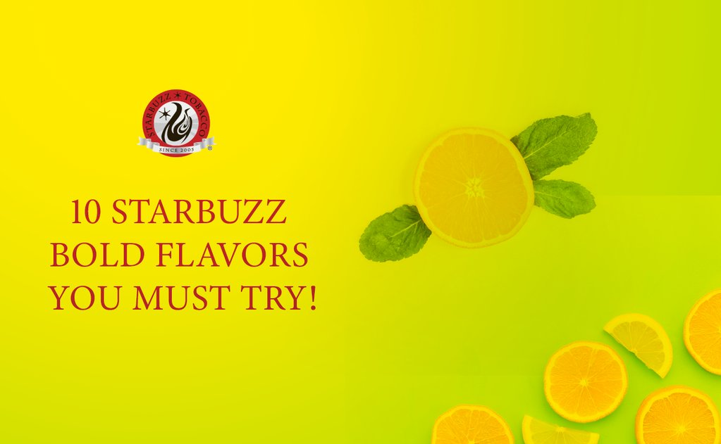 Starbuzz Bold Shisha Tobacco Flavors To Try On!