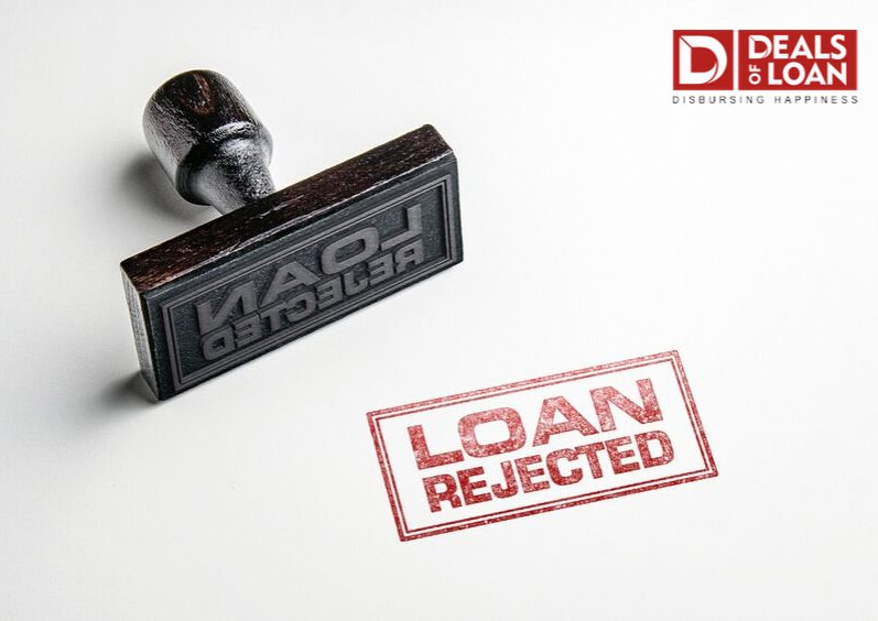 Top Common Reasons For Loan Rejections