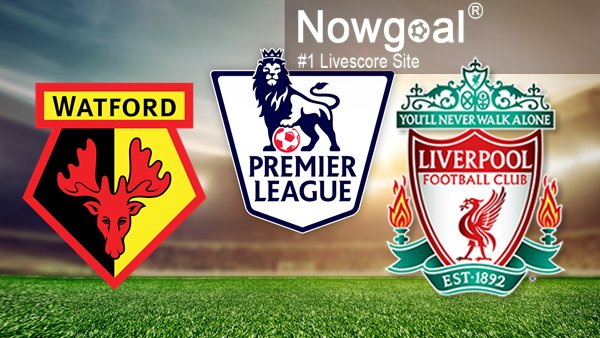 Watford VS Liverpool Soccer Tips And Prediction English Premier League