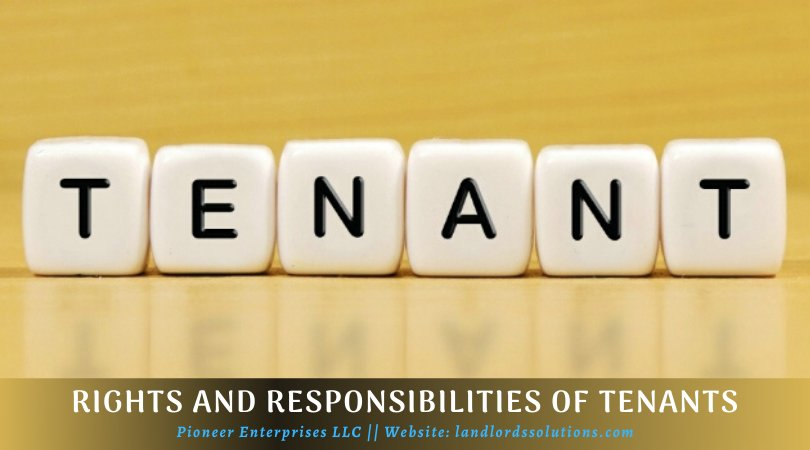 What Are The Rights And Responsibilities Of Tenants?