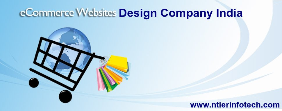 Why You Should Hire ECommerce Website Design Company India For Online Business